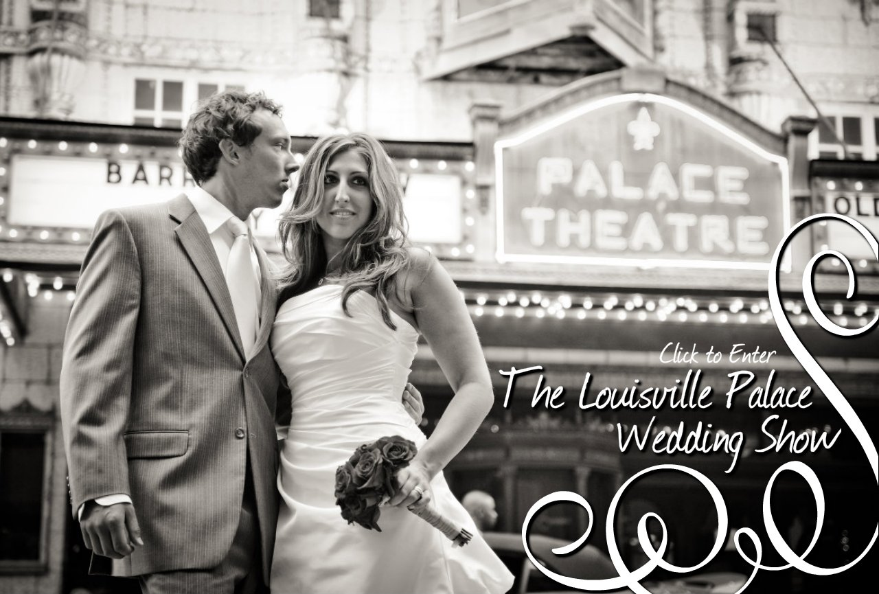 The Louisville Palace Wedding Show - Sponsored by Boudoir Louisville
